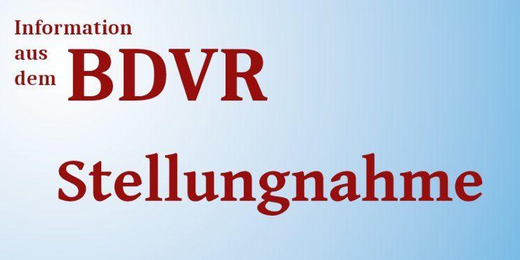 Stellungnahme BDVR